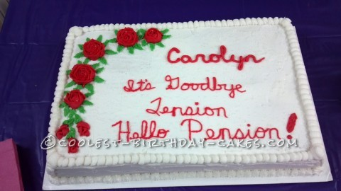 Funny Slogan for Retirement Cake