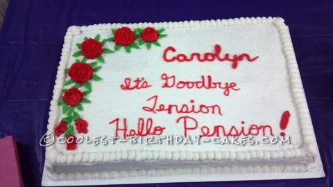 Funny Slogan for Retirement Cake