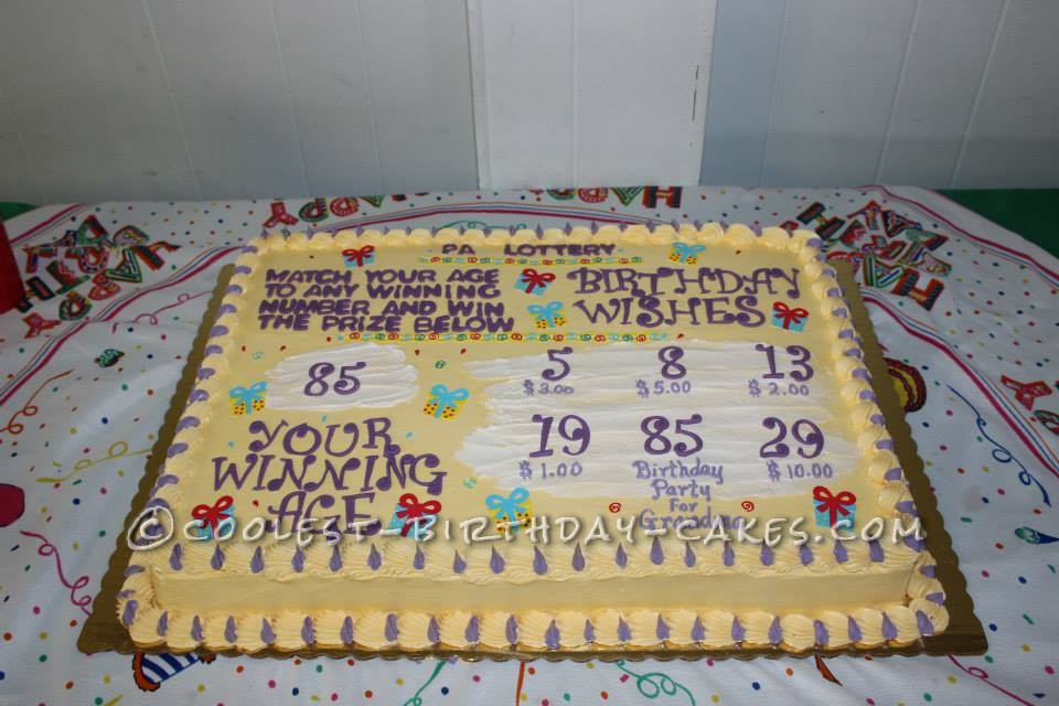 This Cake Was Made For My Grandmothers 85th Birthday Party She Loves The Lottery Especially Beloved Scratch Off Tickets Every Holiday Or Event