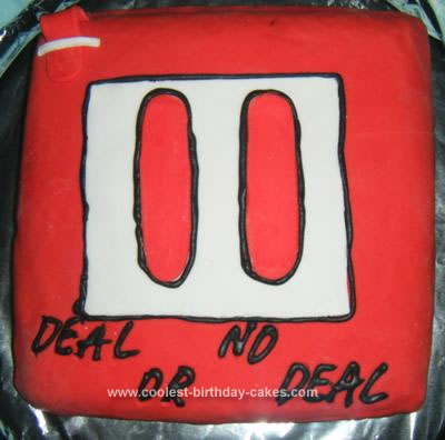Homemade Deal or no Deal Cake