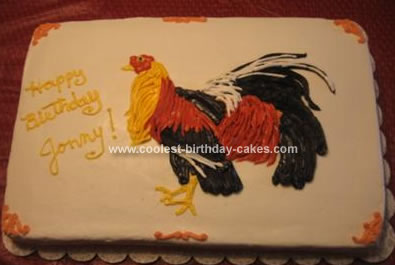 Homemade Rooster Birthday Cake