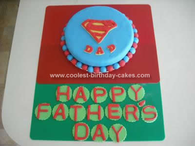 Homemade Super Dad Cake