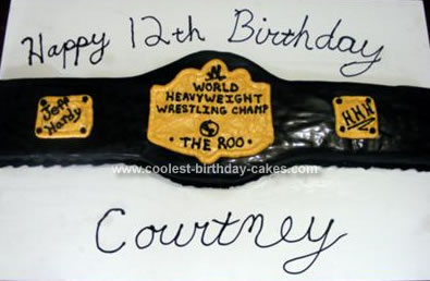 Homemade  WWE Belt Birthday Cake