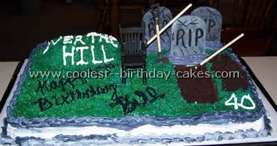 Amazing Hilariously Awesome Homemade Over The Hill Cakes Funny Birthday Cards Online Aeocydamsfinfo