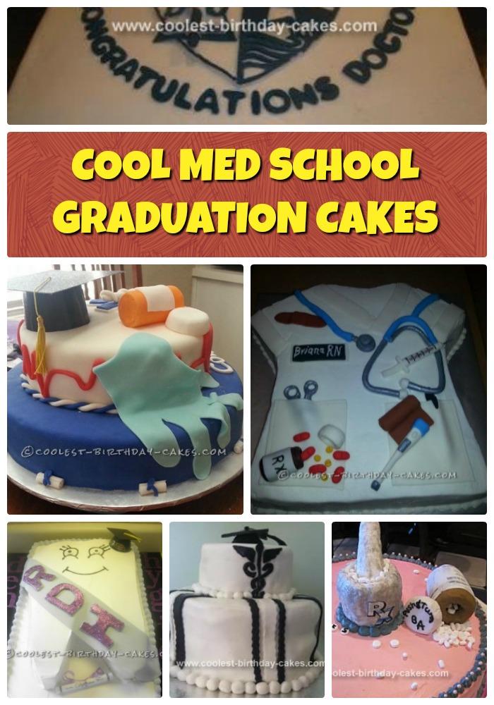 Cool Med School Graduation Cake Ideas